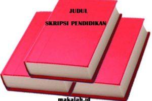 Judul Skripsi Pendidikan