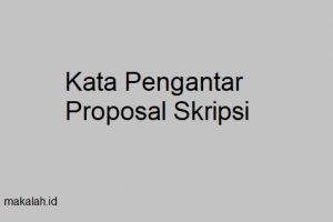 kata pengantar proposal skripsi